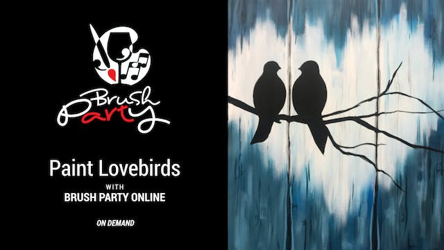 Paint Lovebirds with Brush Party Online