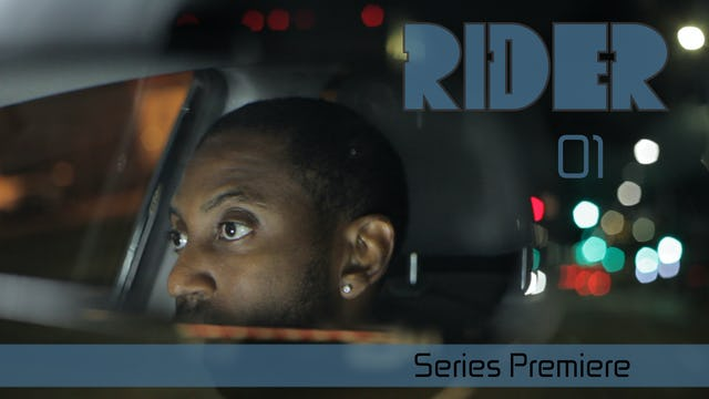 RIDER | Series Premiere | 01