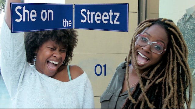 SHE ON THE STREETZ | Black Hollywood Edition | 01