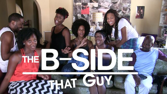 The B-SIDES: That Guy Ep 2 (S3)