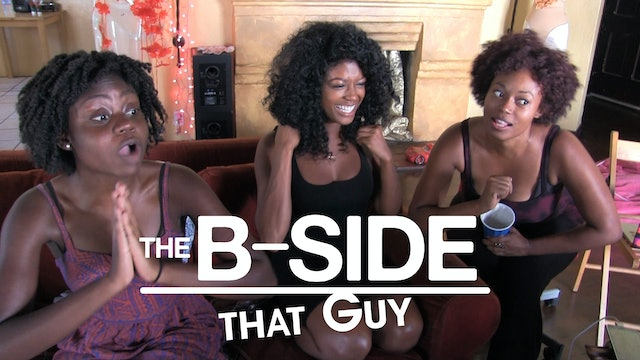 The B-Sides: That Guy Ep 5 (S3)