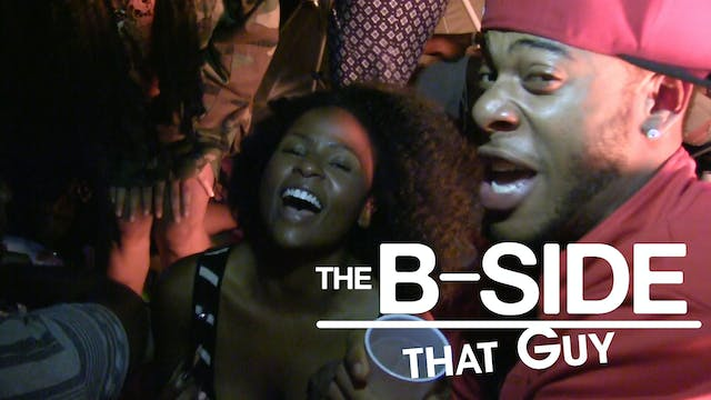 The B-SIDES: That Guy Ep 3 (S3)