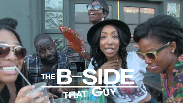 The B-Sides: That Guy Ep 4 (S3)