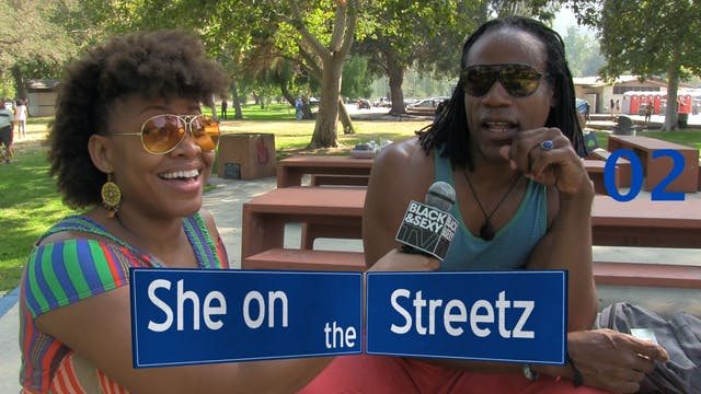 SHE ON THE STREETZ | Got Soul? | 02