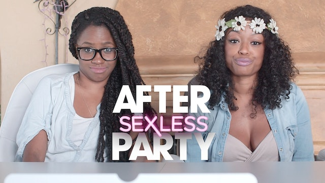 "THE AFTER PARTY | SEXLESS [EP 211  ""Code of Conduct ""]"