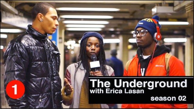 The UNDERGROUND - Ep 201 [Black in Am...