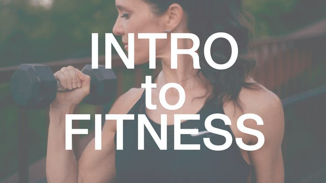 Intro to Fitness