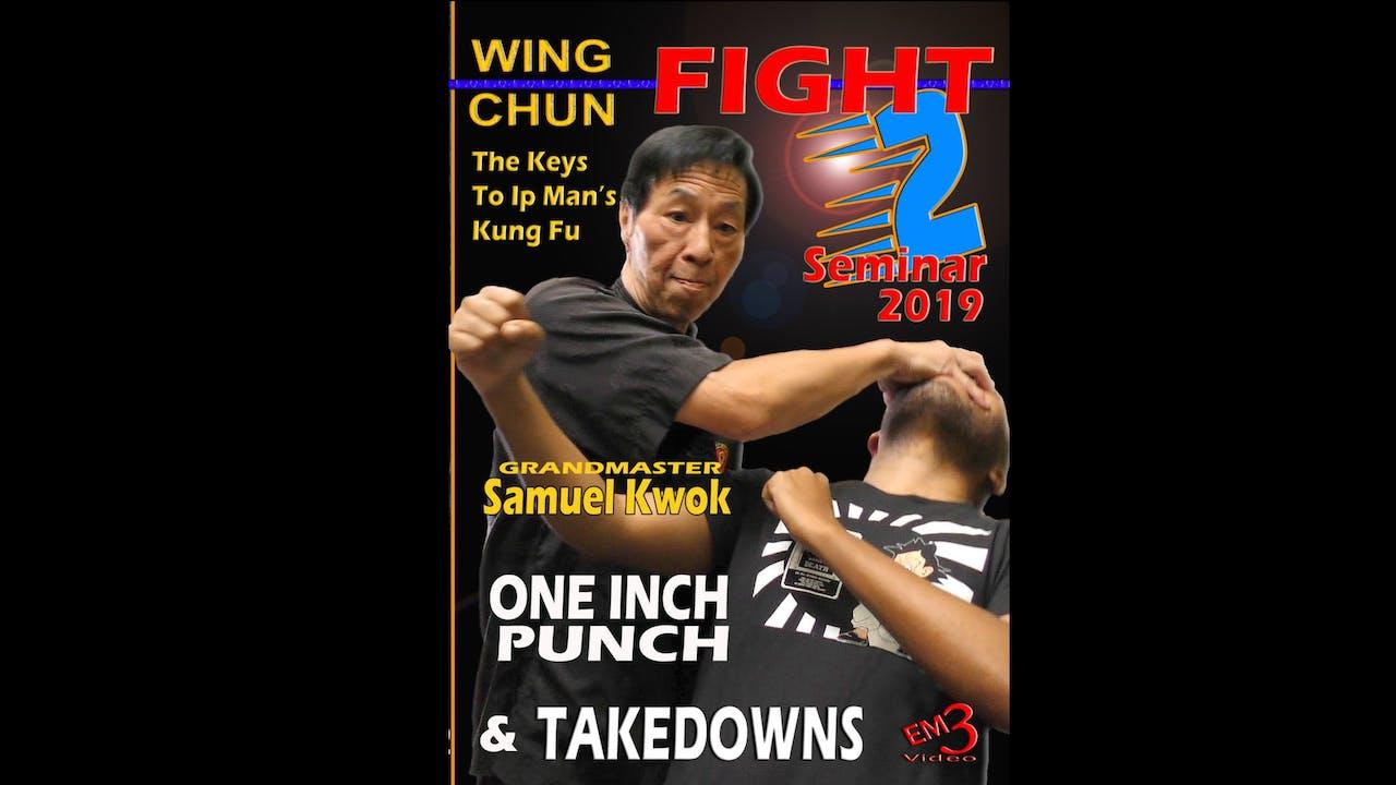 Wing Chun 1 Inch Punch & Takedowns by Samuel Kwok