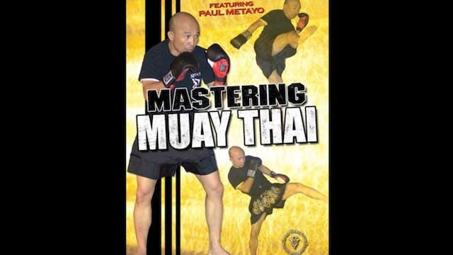 Mastering Muay Thai with Paul Metayo