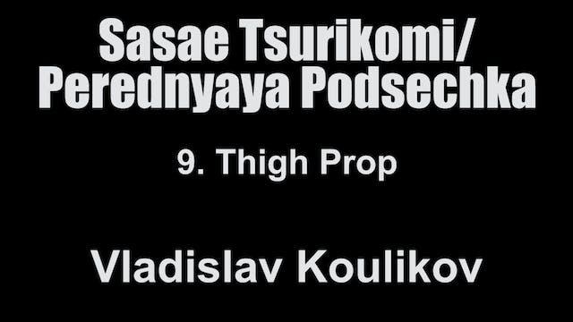 9.  Thigh Prop - Vladislav Koulikov S...