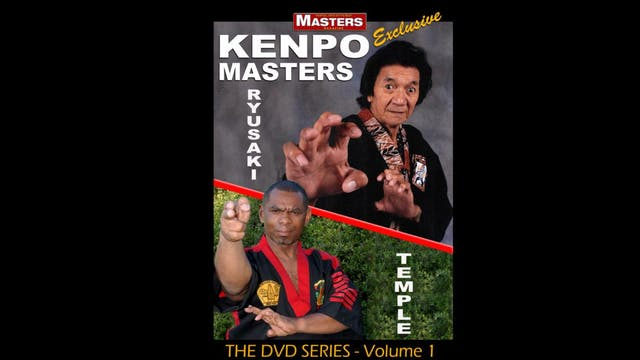 Kenpo Masters 1: Bill Ryusaki & Robert Temple