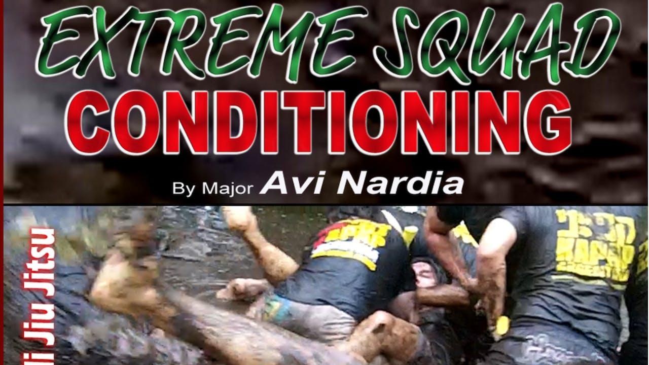 Extreme Squad Conditioning by Avi Nardia