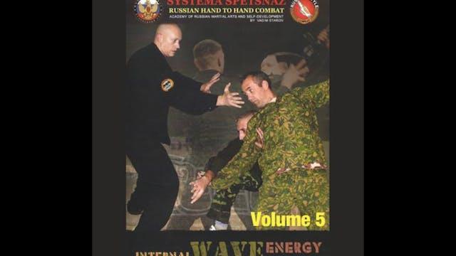 Systema Spetsnaz 5 Internal Wave Energy
