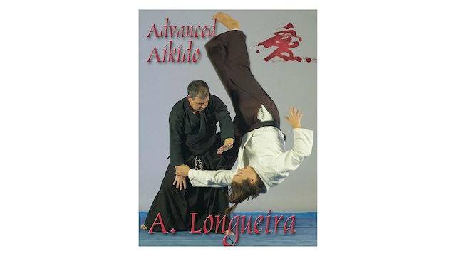 Advanced Aikido by Alfonso Longueira
