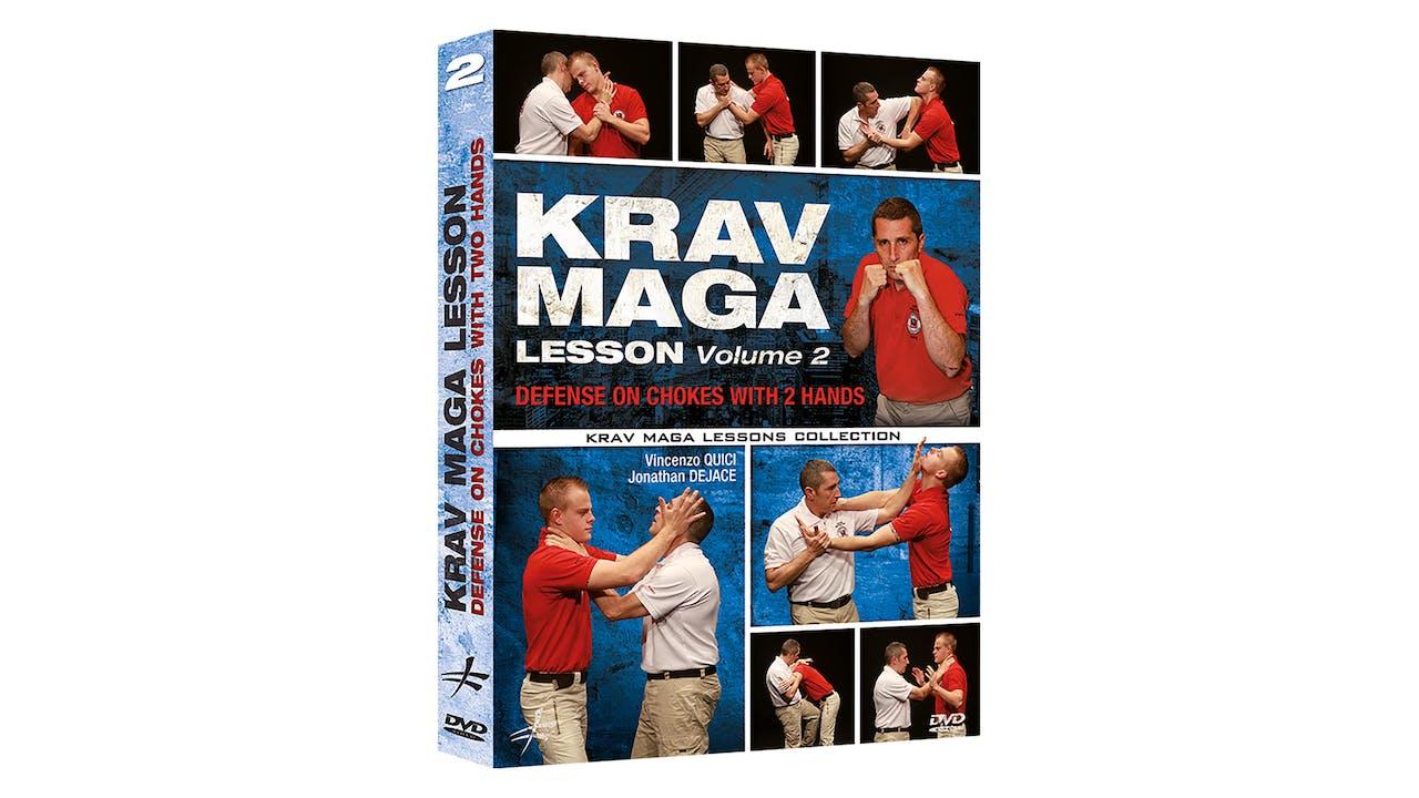 Krav Maga Lesson 2 Defense Against 2 Handed Chokes