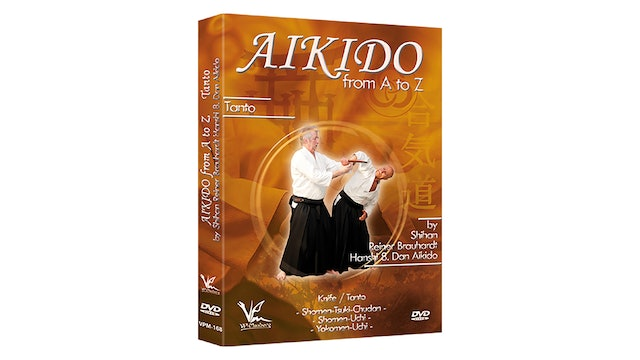 Aikido from A to Z: Tanto/Knife Reiner Brauhardt