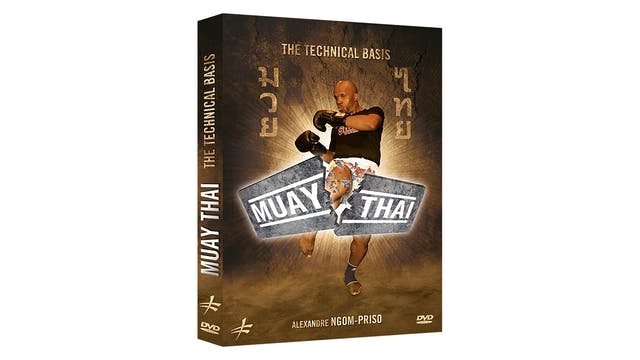 Muay Thai Basic Techniques by Alexandre Ngom-Priso