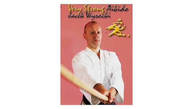 Very Strong Aikido Kobayashi Ryu Jacek Wysocki