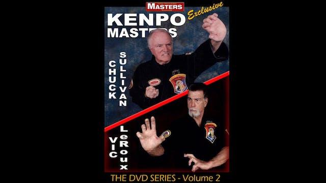 Kenpo Masters 2: Chuck Sullivan & Vic Leroux