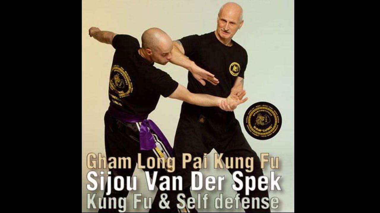 Gham Long Pai Kung Fu by Sijou Van Der Speck