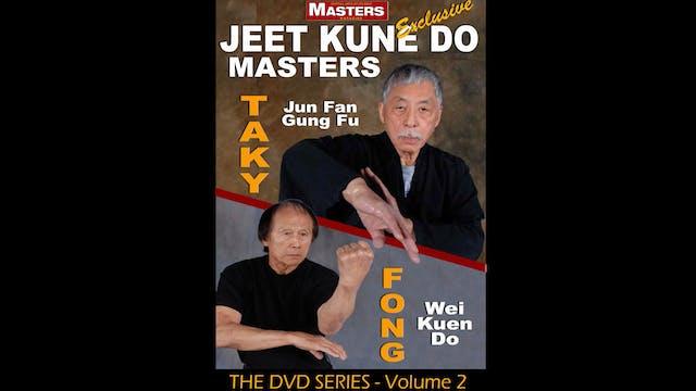 Jeet Kune Do Masters 2: Taky Kimura & Leo Fong