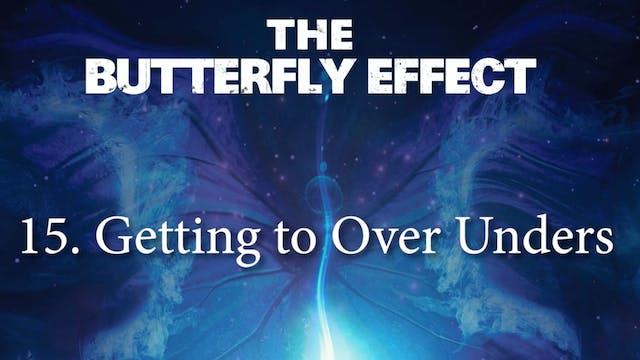 15 Getting to Over Unders - Butterly ...