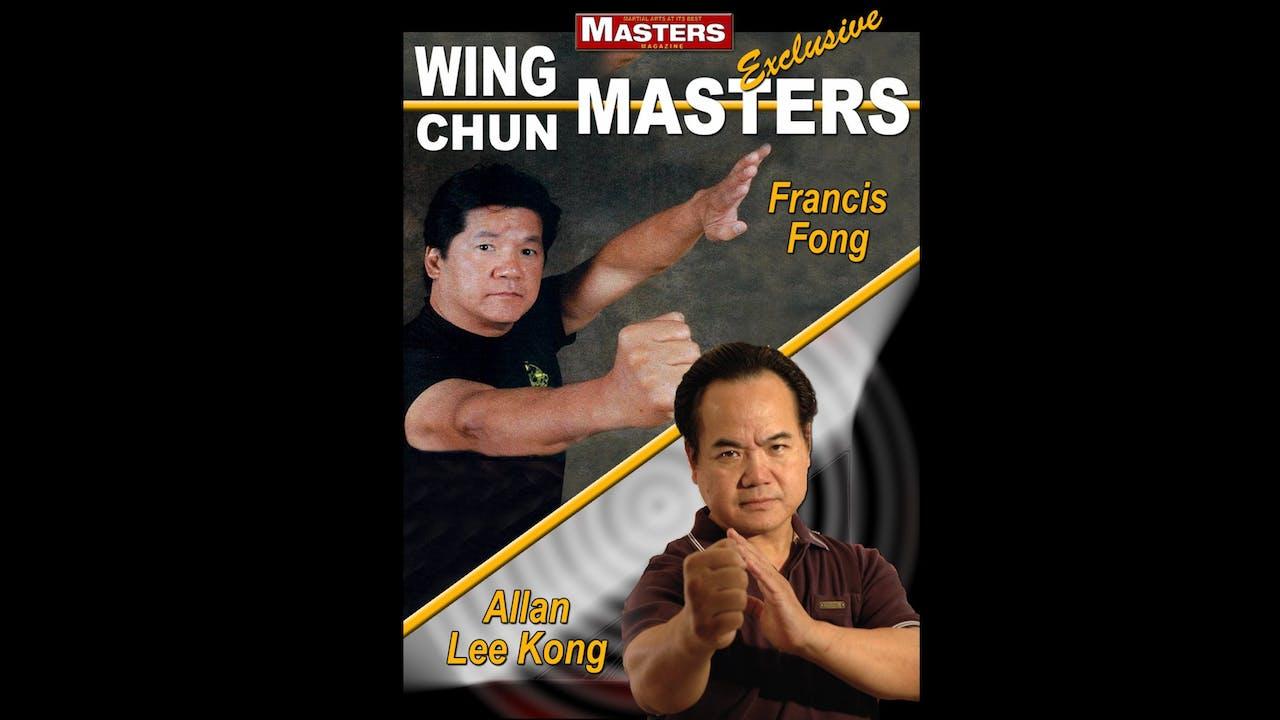 Wing Chun Masters 1: Francis Fong & Allen Lee Kong