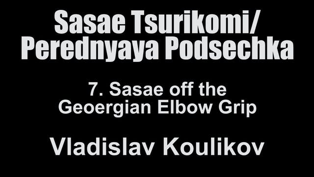 7. Sasae off the Georgian Grip - Vlad...