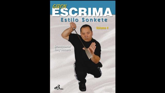 Giron Eskrima Vol 4: Estilo Sonkete by Tony Somera