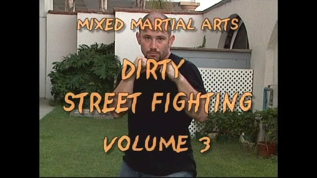 Dirty Street Fighting Vol 3 with Adam Hutchins