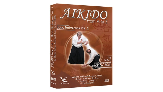 Aikido from A to Z Basic Techniques Vol 5