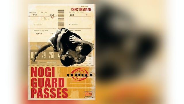 Nogi Guard Passes with Chris Brennan
