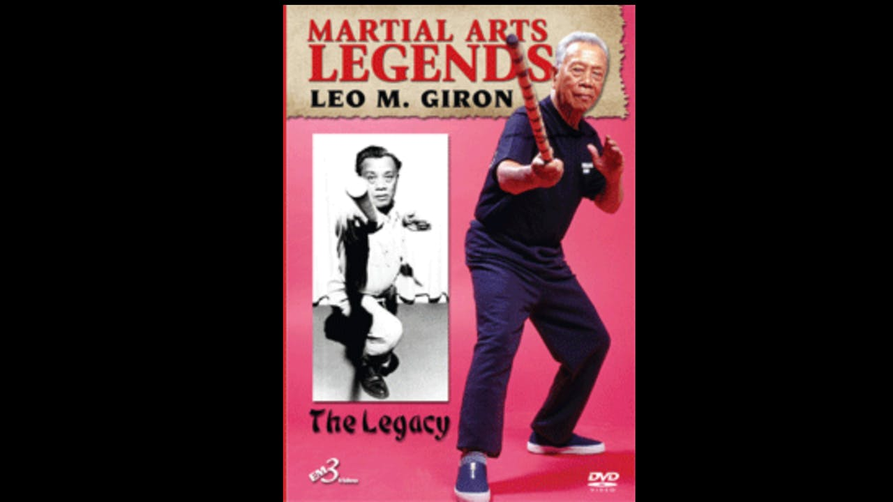 Martial Arts Legends: Escrima by Leo Giron
