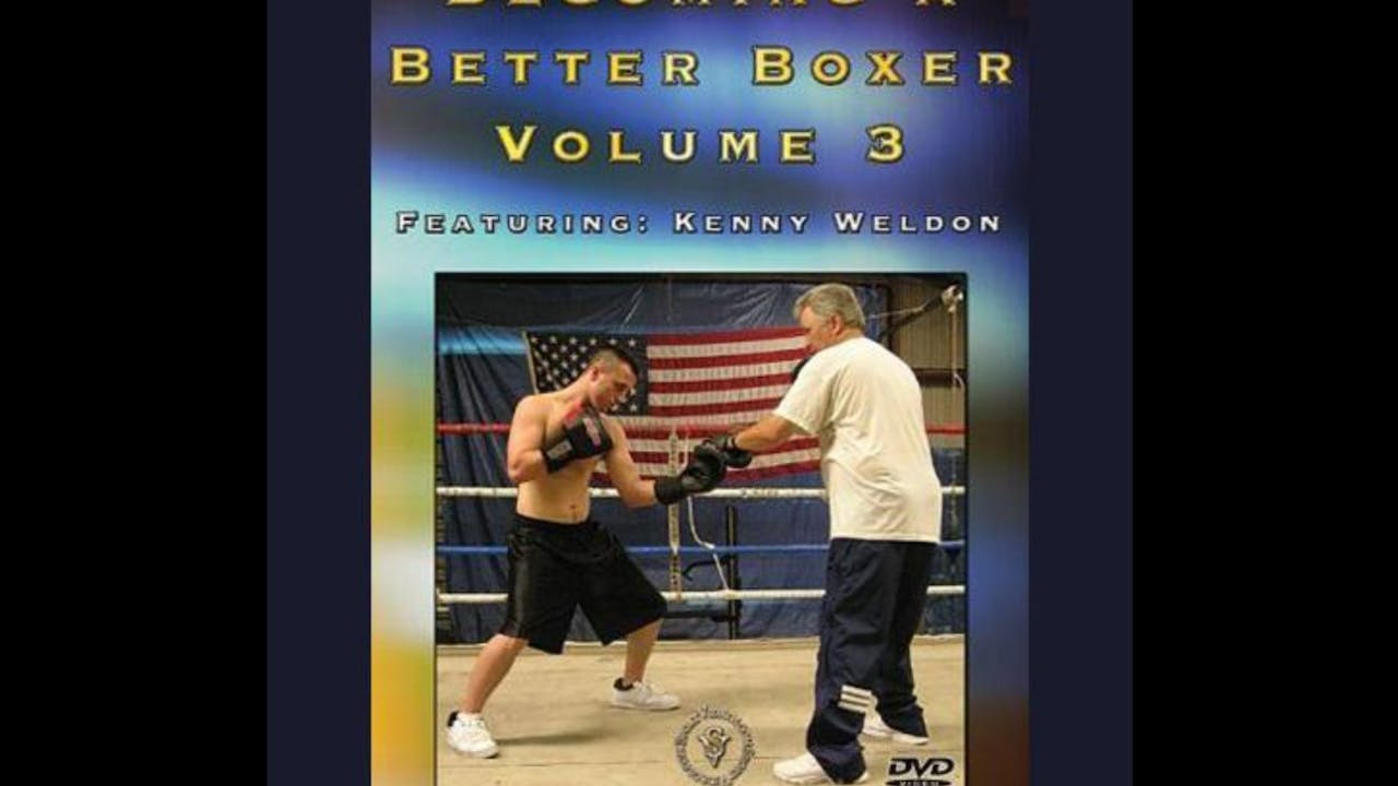 Becoming a Better Boxer with Kenny Weldon