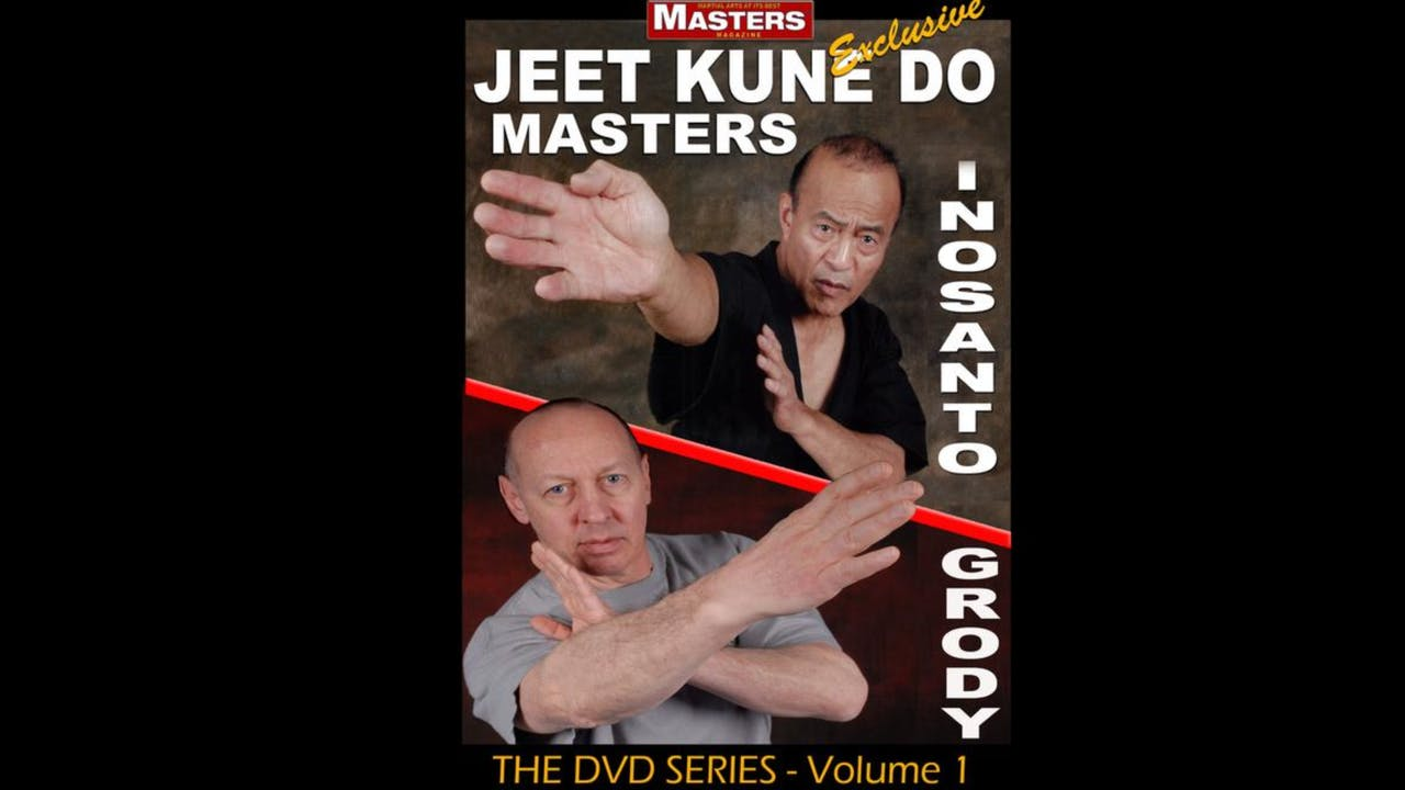 Jeet Kune Do Masters 1: Dan Inosanto & Steve Grody