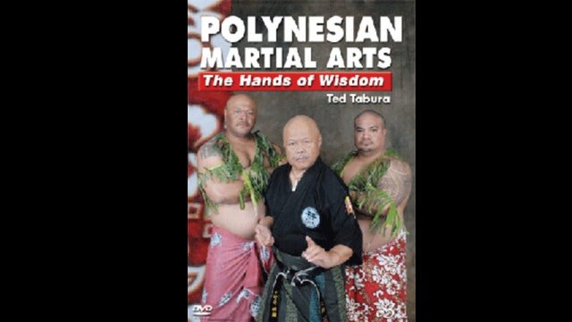 Polynesian Martial Arts Hands of Wisdom Ted Tabura