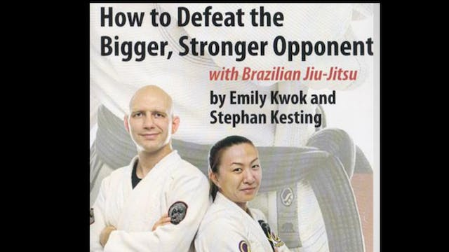 How to Defeat the Bigger Stronger Opponent 1