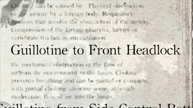 2 Guillotine to Front Headlock Darcepdia English Vol 2