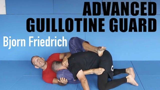 Advanced Guillotine Guard with Bjorn Friedrich