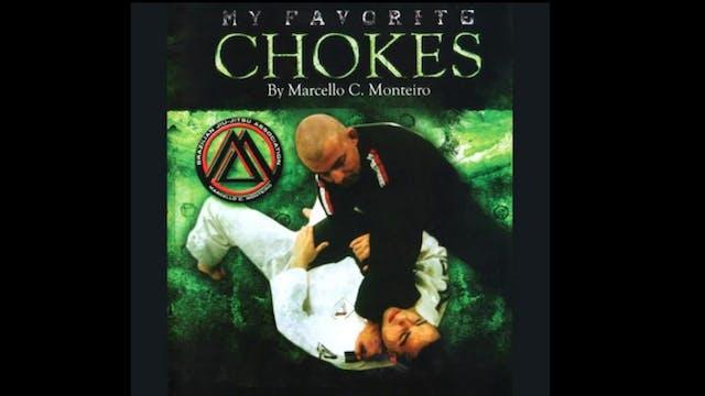 My Favorite Chokes with Marcello Monteiro