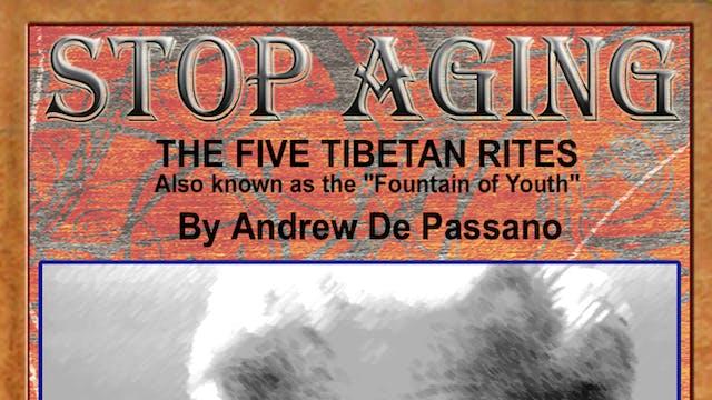 Stop Aging: Five Tibetan Rites Fountain of Youth