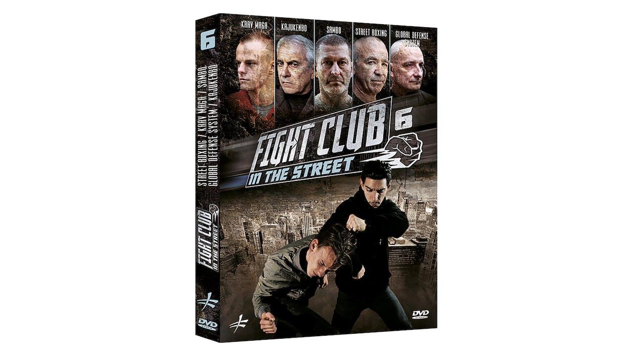 Fight Club In the Street Vol 6