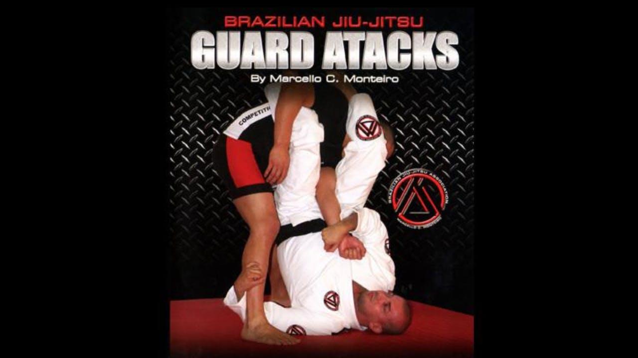 Guard Attacks with Marcello Monteiro