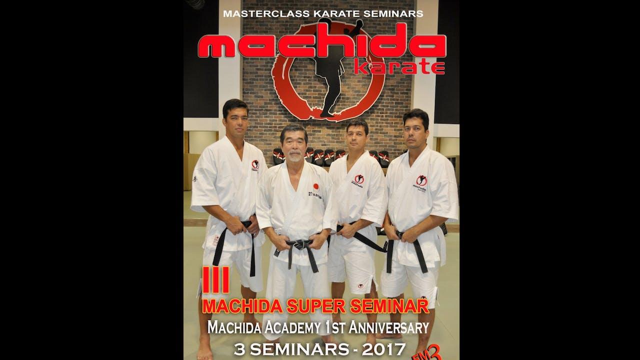 Machida Karate III Super Seminar 3 Seminars 2017