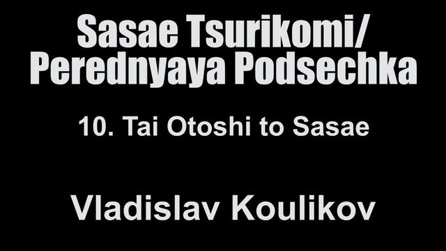 10. Tai Otoshi to Sasae - Vladislav K...