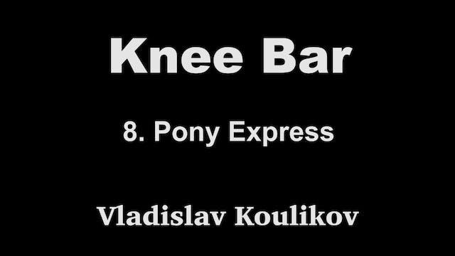 8. Pony Express - Vladislav Koulikov ...