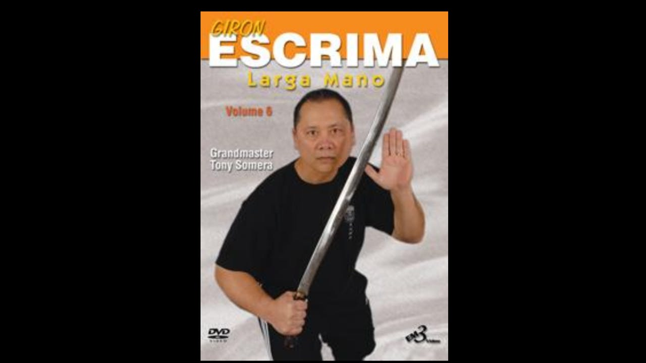 Giron Eskrima Vol 6: Larga Mano by Tony Somera