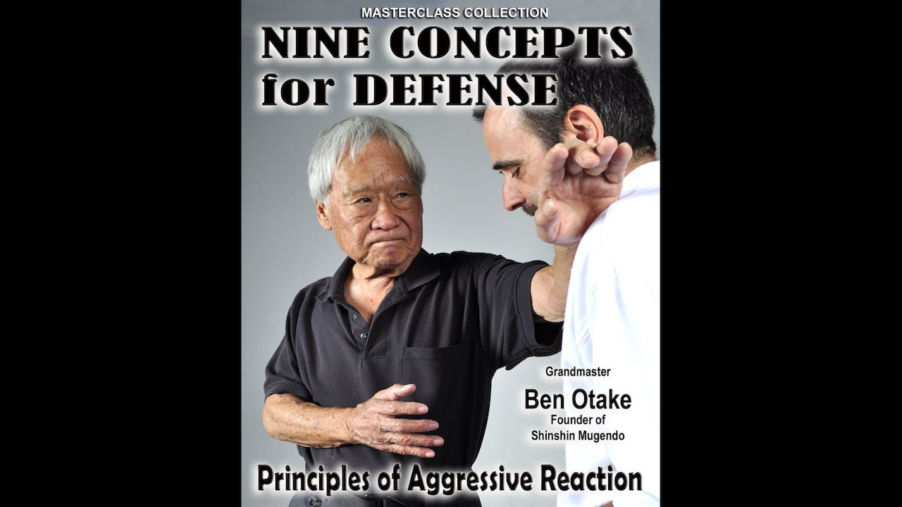 Nine Concepts for Self Defense by Ben Otake