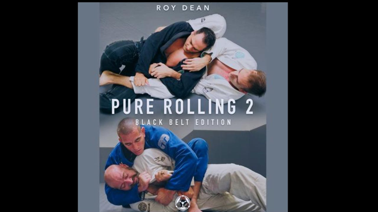 Pure Rolling 2 Black Belt Edition by Roy Dean