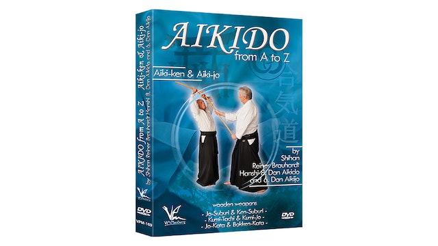 Aikido from A to Z: Aiki-Ken & Jo Reiner Brauhardt